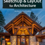 Book Review: SketchUp and LayOut for Architecture