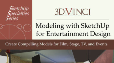 New Book: Modeling with SketchUp for Entertainment Design